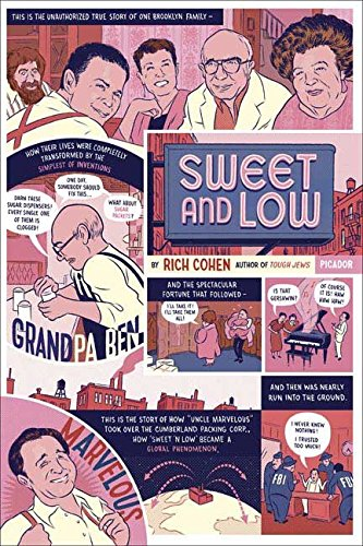 9780099466857: [(Sweet and Low: A Family Story )] [Author: Rich Cohen] [Mar-2007]