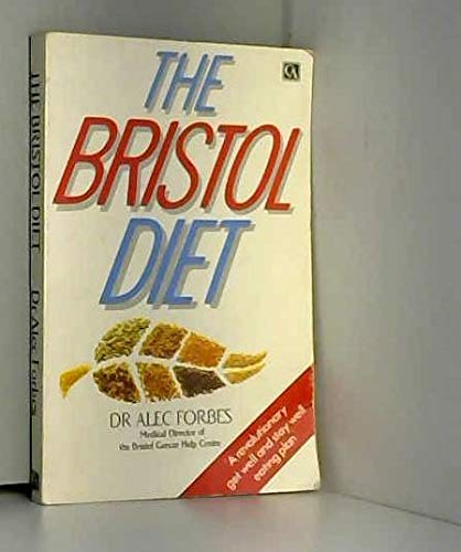 9780099467502: Bristol Diet: Get Well and Stay Well Eating Plan