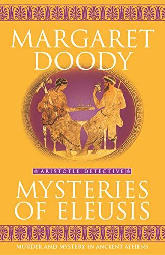 9780099468349: Mysteries Of Eleusis (Aristotle Detective)