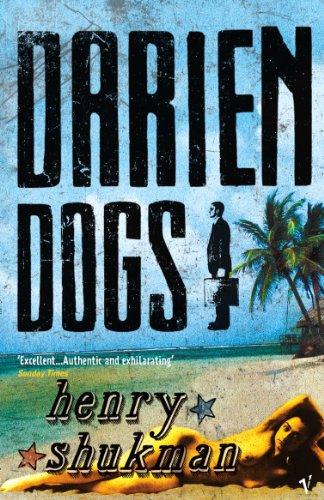 9780099468486: Darien Dogs