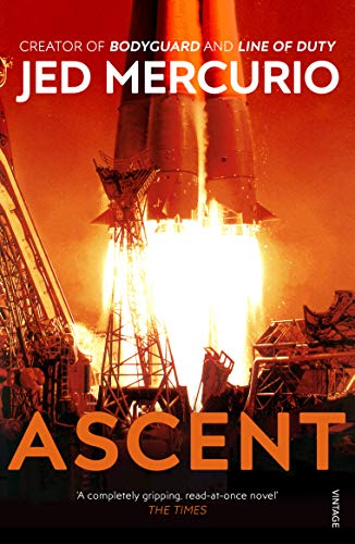 9780099468523: Ascent: From the creator of Line of Duty
