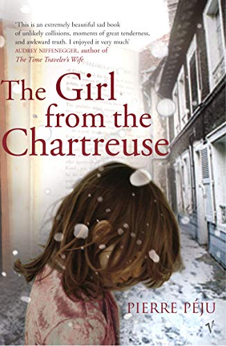 9780099468691: The Girl From The Chartreuse