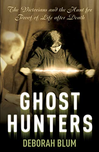 9780099469346: Ghost Hunters