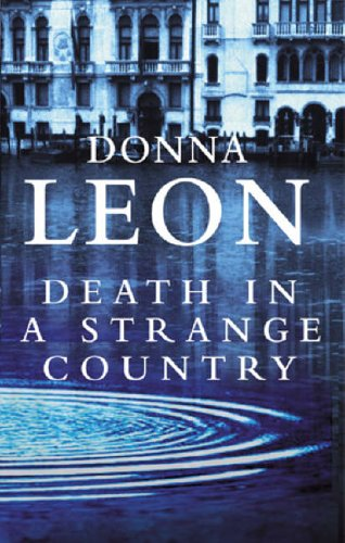 9780099469377: Death In A Strange Country: (Brunetti 2)