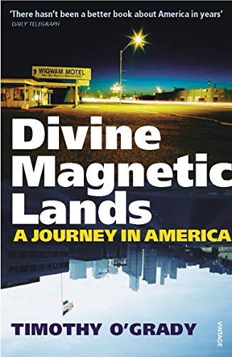 9780099469537: Divine Magnetic Lands: A Journey in America