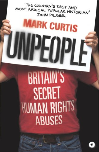9780099469728: Unpeople: Britain's Secret Human Rights Abuses