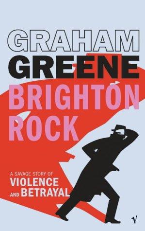 9780099470168: Brighton Rock