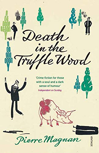 9780099470229: Death In The Truffle Wood