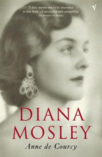 Diana Mosley: Anne De Courcy