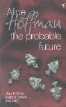 9780099470359: The Probable Future