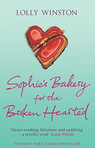9780099471455: Sophie's Bakery for the Broken Hearted