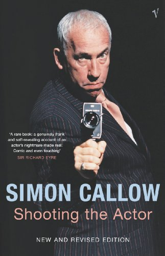 Shooting The Actor (0099471973) by Simon Callow
