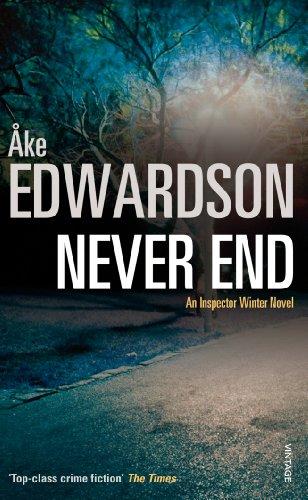 9780099472063: Never End - A Chief Inspector Erik Winter Novel