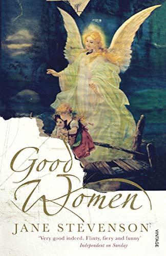 9780099472155: Good Women
