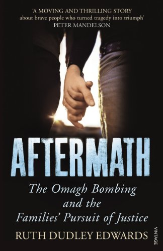 9780099472179: Aftermath: The Omagh Bombing and the Families' Pursuit of Justice
