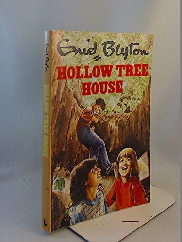 Hollow Tree House: Blyton, Enid