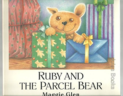 9780099472216: Ruby and the Parcel Bear