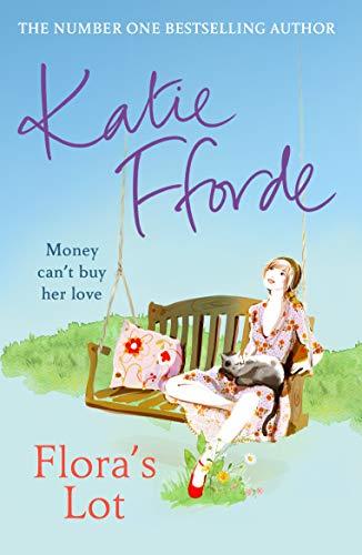 9780099472360: Flora's Lot