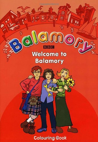 9780099472872: Welcome to Balamory: A Colouring Book