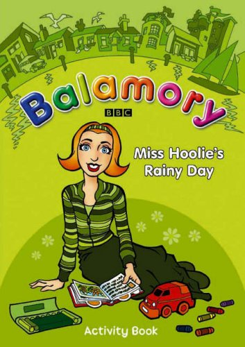 9780099472889: Miss Hoolie's Rainy Day: An Activity Book (Balamory)