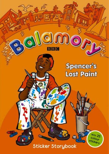 9780099472896: Balamory: Spencer's Lost Paint: A Sticker Storybook