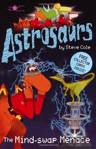 9780099472933: Astrosaurs 4