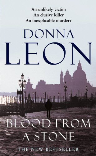 9780099474180: Blood From A Stone: (Brunetti 14)