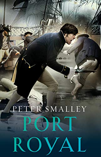 9780099474265: Port Royal (William Rennie 2)