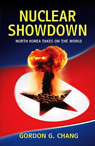 9780099474289: Nuclear Showdown: North Korea Takes on the World