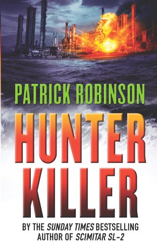 9780099474340: Hunter Killer