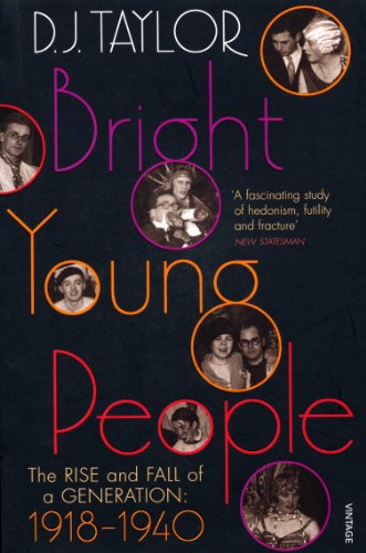 9780099474470: Bright Young People: The Rise and Fall of a Generation 1918-1940