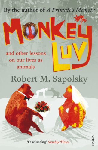 9780099474555: Monkeyluv: And Other Lessons in Our Lives as Animals
