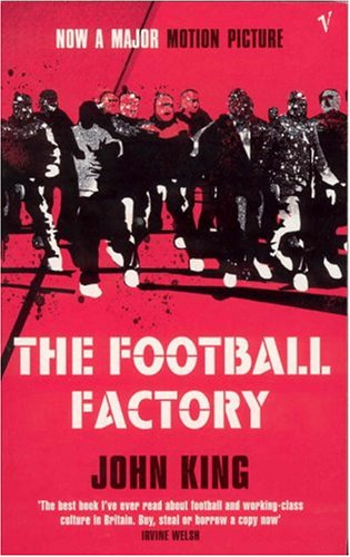 9780099474623: The Football Factory