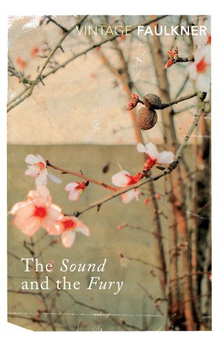 9780099475019: The Sound And The Fury