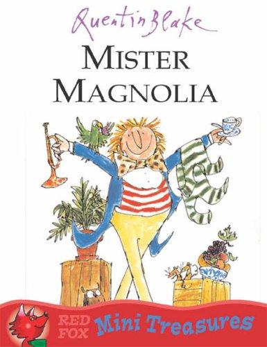 9780099475651: Mister Magnolia (Red Fox Mini Treasure)