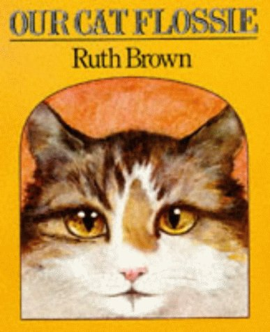 9780099475804: Our Cat Flossie (Red Fox Picture Books)