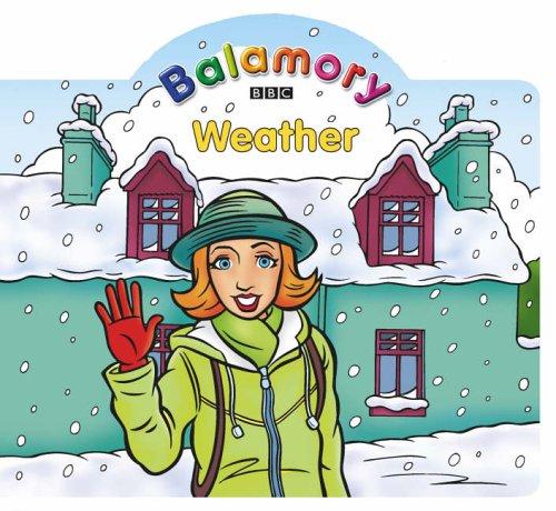 9780099475835: Weather: A Shaped Board Book (Balamory)