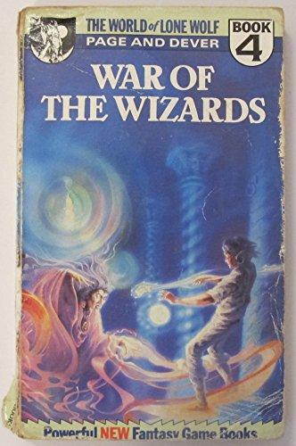 9780099475903: War of the Wizards (World of Lone Wolf)
