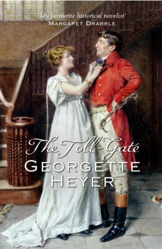 The Toll-Gate (0099476363) by Georgette Heyer