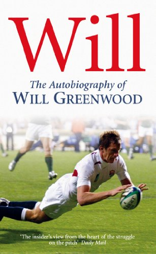 9780099476481: Will: The Autobiography of Will Greenwood