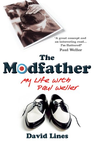 9780099476597: The Modfather: My Life with Paul Weller