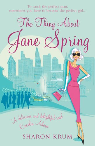 9780099476665: The Thing about Jane Spring