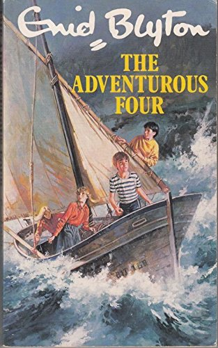 9780099477006: Adventurous Four, The