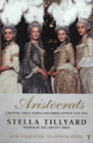 9780099477112: 'Aristocrats: Caroline, Emily, Louisa and Sarah Lennox 1740 - 1832'