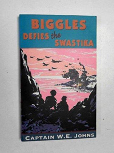 9780099477358: Biggles Defies the Swastika