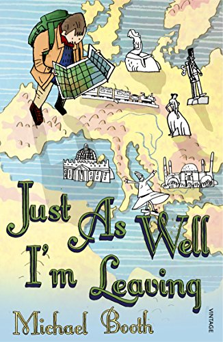 9780099477457: Just as Well I'm Leaving: To the Orient with Hans Christian Andersen