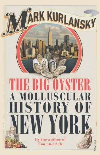 9780099477594: Big Oyster: A Molluscular History of New York