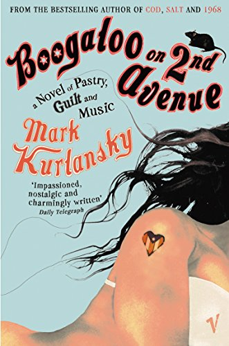 9780099477648: Boogaloo on 2nd Avenue: A Novel of Pastry, Guilt and Music