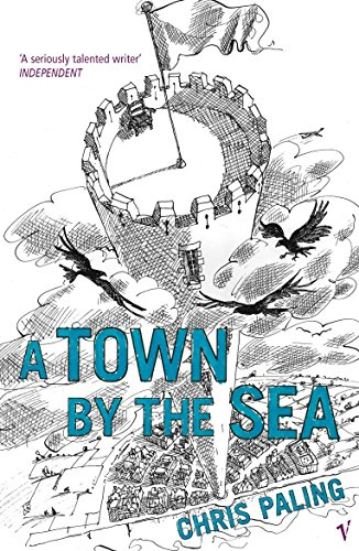 9780099477662: A Town By The Sea