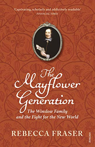 9780099477686: The Mayflower Generation: The Winslow Family and the Fight for the New World